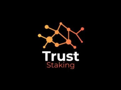 Trust Staking
